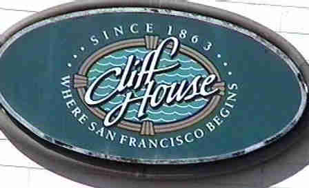 The sign on Cliff House